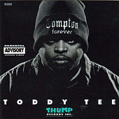 Compton Forever von Toddy Tee