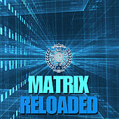 Matrix Reloaded by Various Artists