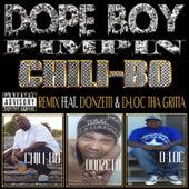 Dope Boy Pimpin (Remix) [feat. Donzetti & D-Loc Tha Gritta] by Chili-Bo