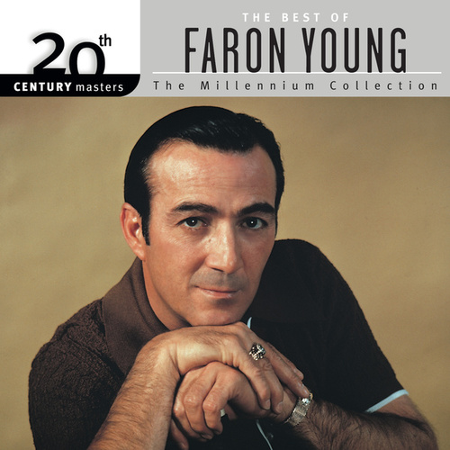 20th Century Masters: The Millennium Collection by Faron Young