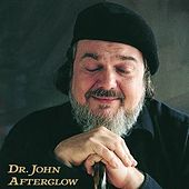 Afterglow by Dr. John
