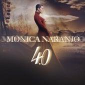 4.0 de Monica Naranjo