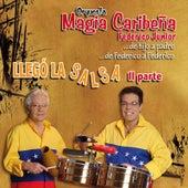 Llego la Salsa, Pt. II (De Hijo a Padre...  De Federico a Federico) de Orquesta Magia Caribeña Federico Junior
