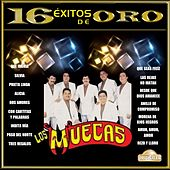 Los Muecas: 16 Éxitos de Oro by Los Muecas
