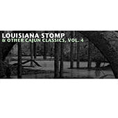 Louisiana Stomp & Other Cajun Classics, Vol. 4 de Various Artists