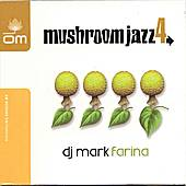 Mushroom Jazz 4 by Mark Farina