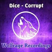 Corrupt by Dice