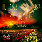 Take Me There (feat. Terry) by Jazz