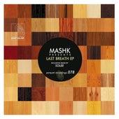 Last Breath von Mashk
