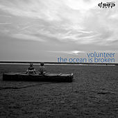 The Ocean Is Broken de Volunteer