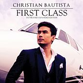 First Class Outbound (Expanded Edition) by Christian Bautista