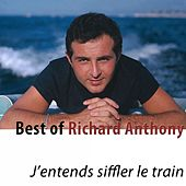 Best of Richard Anthony (Remastered) by Richard Anthony