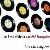 Le Best of de la variété française (Les classiques) de Various Artists