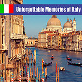 Unforgettable Memories of Italy von Various Artists
