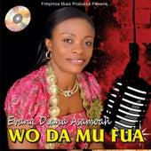 Wo Da Mu Fua by Evangelist Diana Asamoah