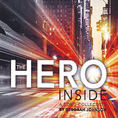 The Hero Inside by Various Artists