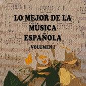 Lo Mejor de la Música Española Vol. I de Various Artists