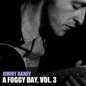 A Foggy Day, Vol. 3 von Jimmy Raney