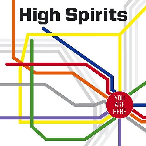 You Are Here by The High Spirits