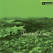 Sincerely, Conti (Remastered 2014) by Conte Candoli