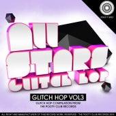 All Stars - Glitch Hop, Vol. 3 de Various Artists