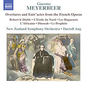 Meyerbeer: Overtures & Entr'actes from the French Operas by New Zealand Symphony Orchestra