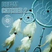 Dream Catcher, Vol. 2 by Various Artists