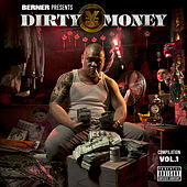 Berner Presents Dirty Money - Compliation Vol. 1 von Various Artists