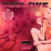 Psylove, Vol. 3 by Various Artists