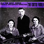 All the Best Songs (Fantastic Masterpieces Remastered) by The Carter Family