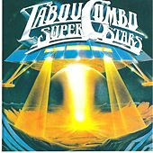 Tabou Combo Super Stars by Tabou Combo