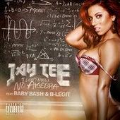 I Don't Know No Algebra (feat. Baby Bash & B-Legit) - Single by Jay Tee