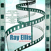 Music from the Motion Pictures by Ray Ellis