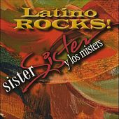 Latino Rocks by Sister Sister