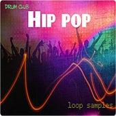 Hip Pop by The Drum Club