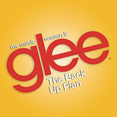 Glee: The Music, The Back Up Plan de Glee Cast