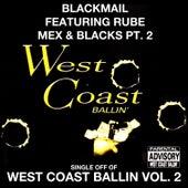 Mex & Blacks Pt. 2: West Coast Ballin, Vol. 2 by Blackmail
