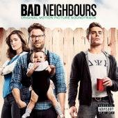 Bad Neighbours [Original Motion Picture Soundtrack] von Various Artists