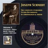 Joseph Schmidt: The Complete Recordings, Vol. 4 (Recorded 1933-1934) [Remastered 2014] by Joseph Schmidt