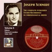 Joseph Schmidt : The Complete Recordings, Vol. 5 (Recorded 1934-1937) [Remastered 2014] by Joseph Schmidt