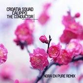 The Conductor (Nora en Pure Remixes) de Croatia Squad