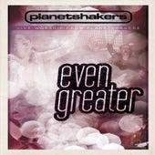 Even Greater de Planetshakers