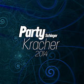 Party Schlager Kracher 2014 by Various Artists