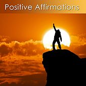 Positive Affirmations for Confidence and Self Esteem (Positive Affirmatons for Prosperity and a Positive Future) by Dr. Harry Henshaw