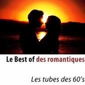 Le Best of des romantiques (Les tubes des 60's) de Various Artists