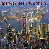 King Hits City (Dance Radio) von Various Artists
