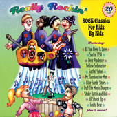 Really Rockin': Classic Rock For Kids By Kids by Various Artists