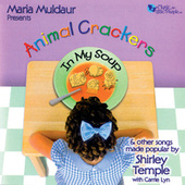 Animal Crackers In My Soup von Maria Muldaur