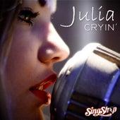 Cryin' by Julia