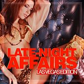 Late-Night Affairs - Las Vegas Edition von Various Artists